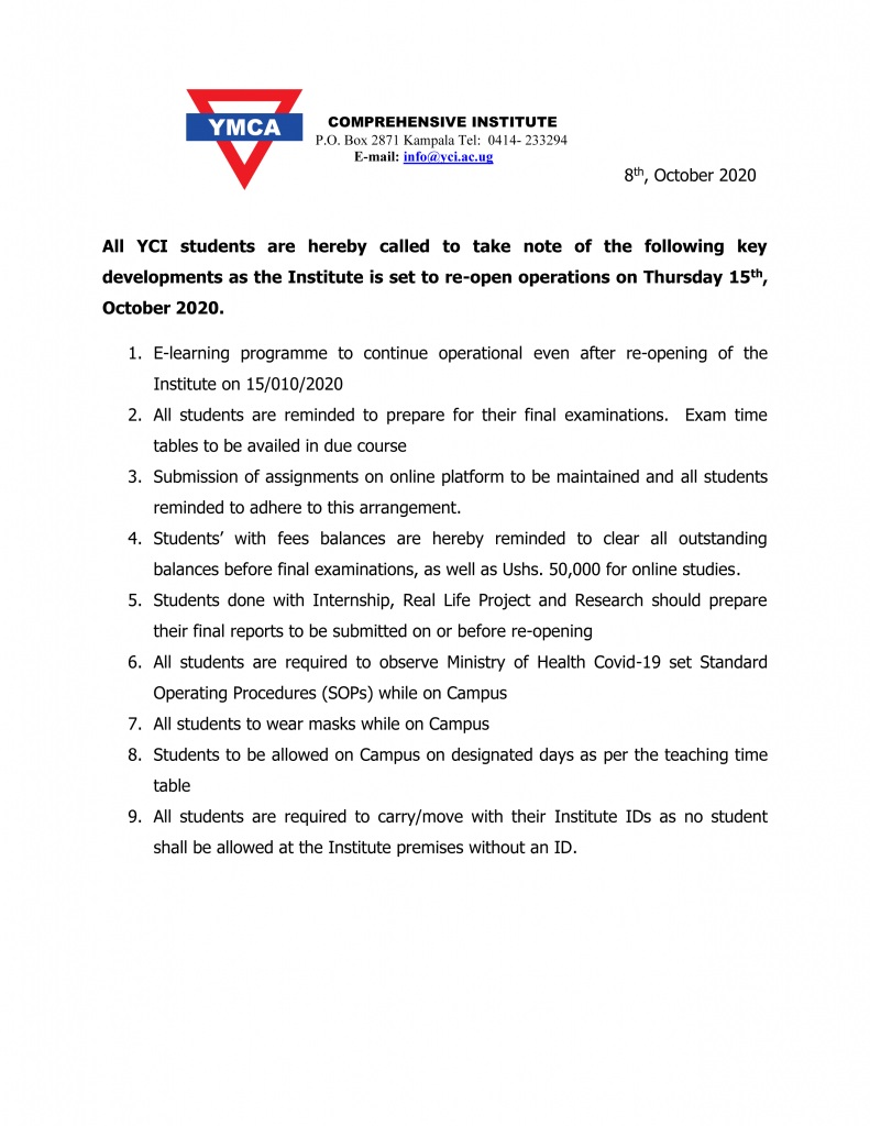 Key developments as the Institute is set to re-open operations on Thursday 15th, October 2020.